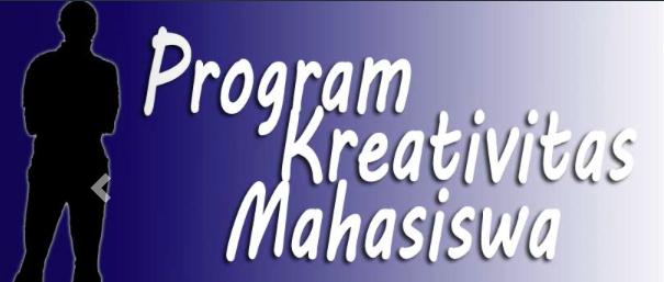 Penerimaan Proposal Program Kreativitas Mahasiswa (PKM) Pendanaan Tahun 2018