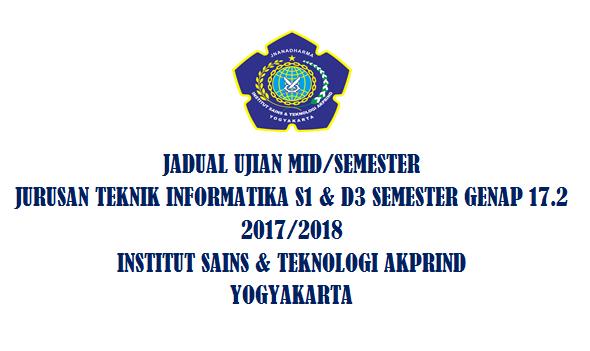 Jadual Mid/Semester Jurusan Teknik Informatika Semester Genap 17.2 2017/2018