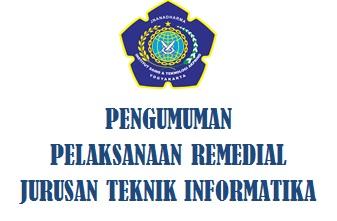 Pengumuman Pelaksanaan Remedial dan Jadwal Remedial Teknik Informatika IST AKPRIND Yogyakarta