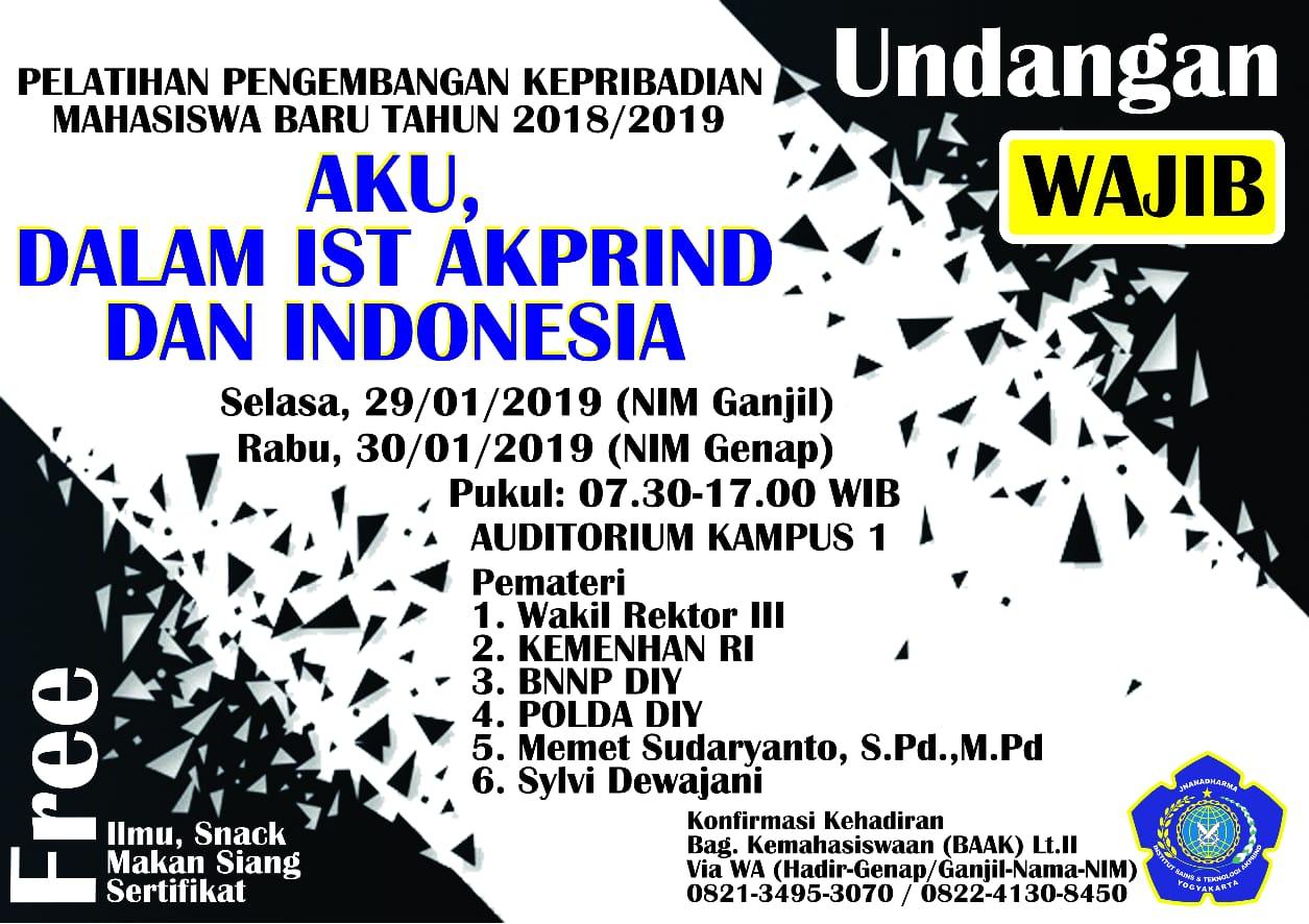 Aku, Dalam IST Akprind dan Indonesia ( WAJIB HADIR !!! )