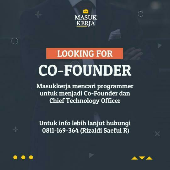 Lowongan Pekerjaan Co-fouder & Chief Technology Officer